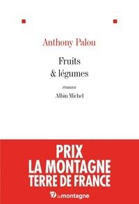 Anthony Palou et Anthony Palou - Fruits & légumes.