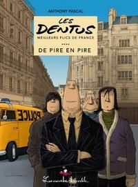 Anthony Pascal - Les Dentus - De pire en pire.