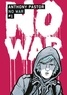 Anthony Pastor - No War Tome 1 : .