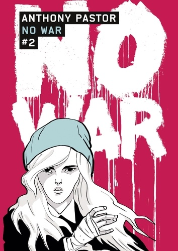 Anthony Pastor - No War Tome 2 : .