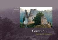Anthony Perrot - Crozant en Creuse - Ruines et Bruyères.