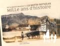 Anthony Pinto - De la Motte-Monfort à la Motte-Servolex - Mille ans d'histoire.