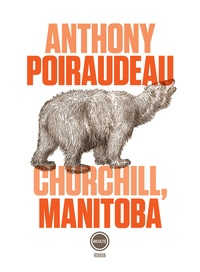 Anthony Poiraudeau - Churchill, Manitoba.