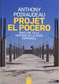 Anthony Poiraudeau - Projet El Pocero - Dans une ville fantôme de la crise espagnole.