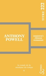 Anthony Powell - Casanova's chinese restaurant.