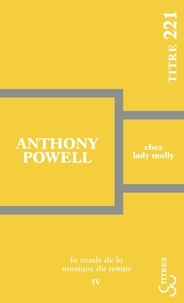 Anthony Powell - Chez lady Molly.