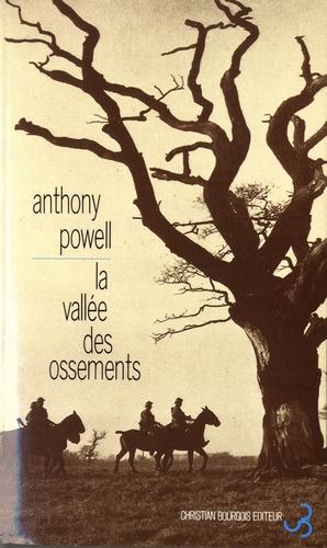 Anthony Powell - La Danse de la vie humaine Tome 7 : La Vallée des ossements.