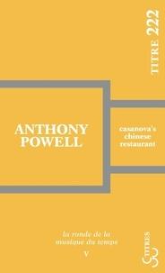 Anthony Powell - La ronde de la musique du temps Tome 5 : Casanova's chinese restaurant.