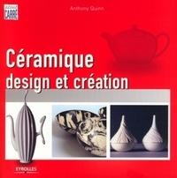 Anthony Quinn - Céramique - Design et création.