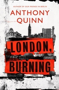 Anthony Quinn - London, Burning.