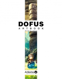 Anthony Roux et Nicolas Devos - Dofus artbook - Session 2.