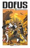 Anthony Roux et Vincent Deruyck - Dofus Tome 6 : Goultard le barbare !.