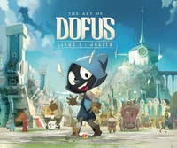 Anthony Roux et Olivier Vannelle - The Art of Dofus - Livre 1 : Julith.