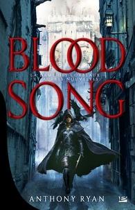 Anthony Ryan - Blood Song  : La Dame des Corbeaux et autres nouvelles - La Dame des Corbeaux ; Le Haut Percepteur ; Le Mal par le mal ou La Chute de Kethia.