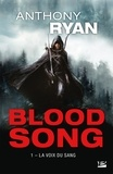 Anthony Ryan - Blood Song Tome 1 : La Voix du sang.