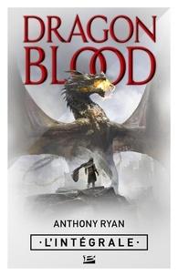 Anthony Ryan - Dragon Blood - L'Intégrale.