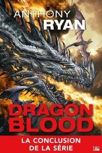 Anthony Ryan - Dragon Blood 3 : Dragon Blood, T3 : L'Empire des cendres.
