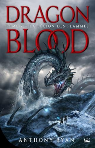 Dragon Blood Tome 2 La Légion des flammes