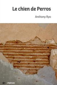 Anthony Ryo - Le chien de Perros.