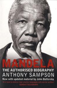 Anthony Sampson - Mandela - The Authorized Biography.