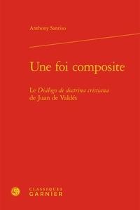 Birrascarampola.it Une foi composite - Le Dialogo de doctrina cristiana de Juan de Valdés Image