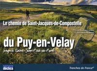 Anthony Serex - Le chemin de Saint-Jacques-de-Compostelle du Puy-en-Velay jusqu'à Saint-Jean-Pied-de-Port.