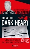 Anthony Shaffer - Opération Dark Heart.