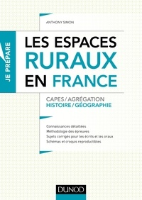 Anthony Simon - Les espaces ruraux en France - Capes et Agrégation - Histoire-Géographie.
