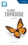 Anthony Toft - Glande thyroïde.