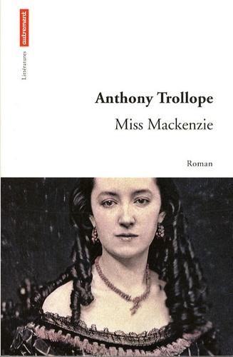 Anthony Trollope - Miss Mackenzie.