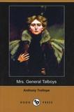 Anthony Trollope - Mrs General Talboys.