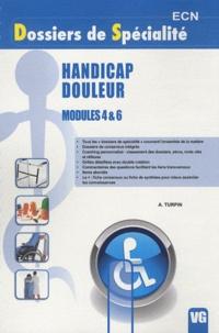 Anthony Turpin - Handicap Douleur - Modules 4 & 6.