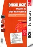 Anthony Turpin - Oncologie module 10 - Onco-hématologie.