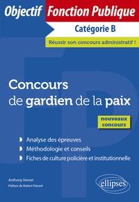 Anthony Vernet - Concours de gardien de la paix - Catégorie B.