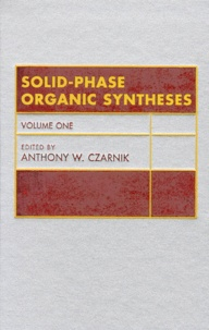 Solid-Phase Organic Syntheses. Volume One.pdf