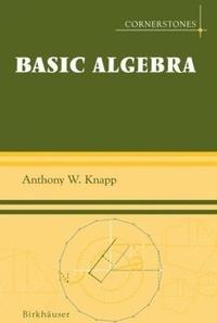 Anthony-W Knapp - Basic Algebra.