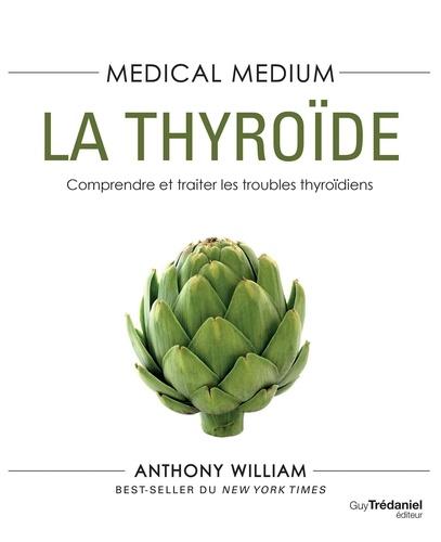 Médical médium - La thyroïde
