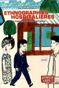 Sylvie Fortin - Anthropologie et Sociétés Volume 37 N° 3/2013 : Ethnographies hospitalières.