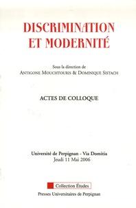 Antigone Mouchtouris et Dominique Sistach - Discrimination et modernité.