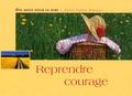Antje Sabine Naegeli - Reprendre courage.