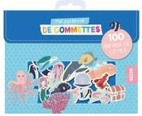 Antoana Oreski - Ma pochette de gommettes - 100 animaux de la mer.