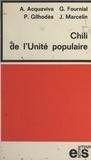 Antoine Acquaviva et Georges Fournial - Chili de l'Unité populaire.