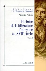 Antoine Adam - Histoire de la littérature française au XVIIe siècle - Tome 2.