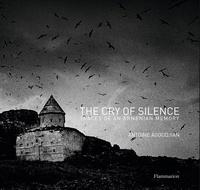 Antoine Agoudjian - The cry of silence.