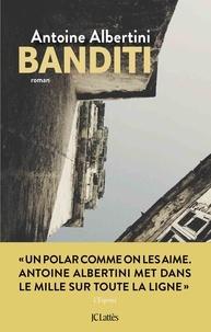 Antoine Albertini - Banditi.