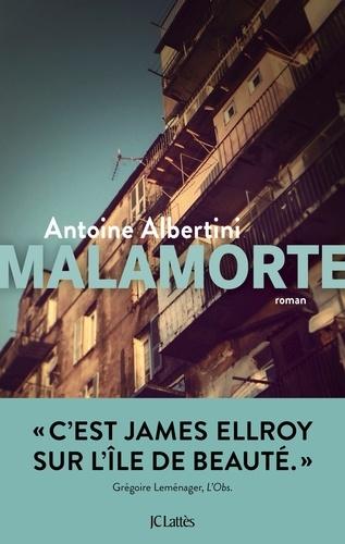 Antoine Albertini - Malamorte.