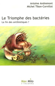 Le triomphe des bactéries - La fin des antibiotiques ?.pdf