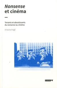 Antoine Angé - Nonsense et cinéma.