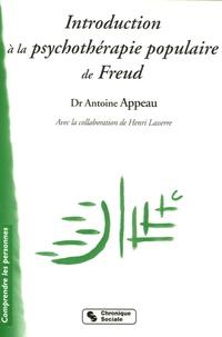Antoine Appeau et Henri Lasserre - Introduction à la psychothérapie populaire de Freud - L'expérience de la Chavannerie.