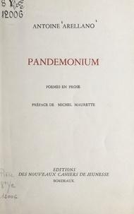 Antoine Arellano et Michel Maurette - Pandemonium - Poèmes en prose.